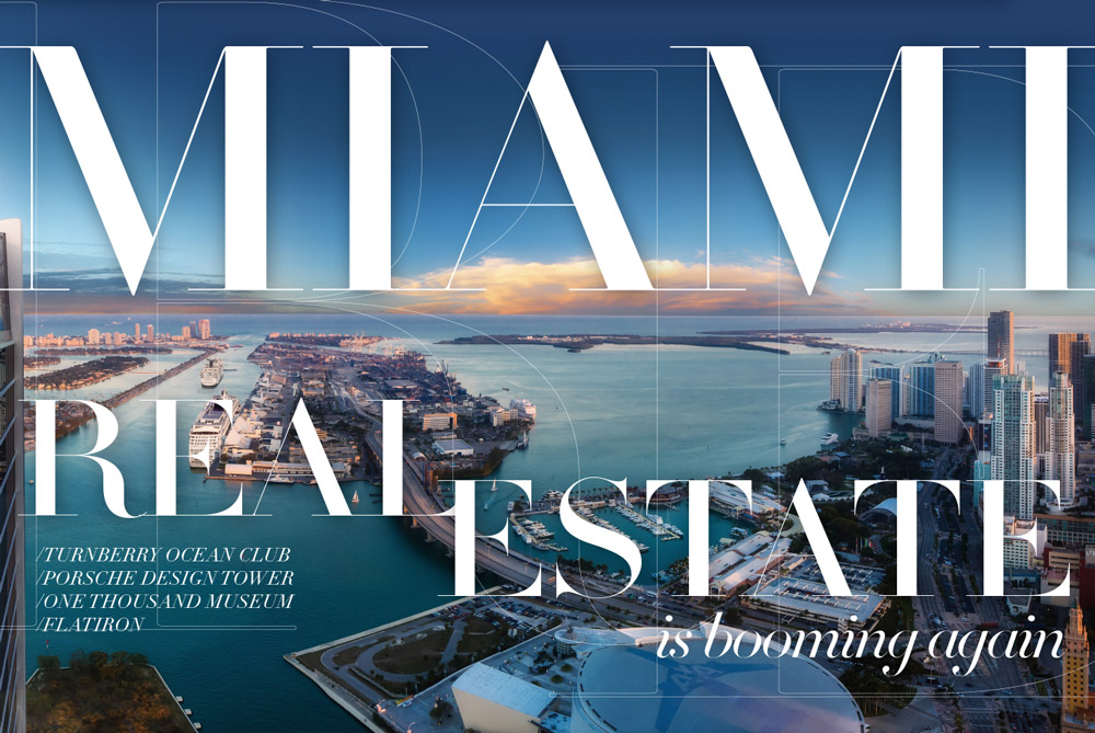 Miami Real Estate Is Booming Again In Review Magazine