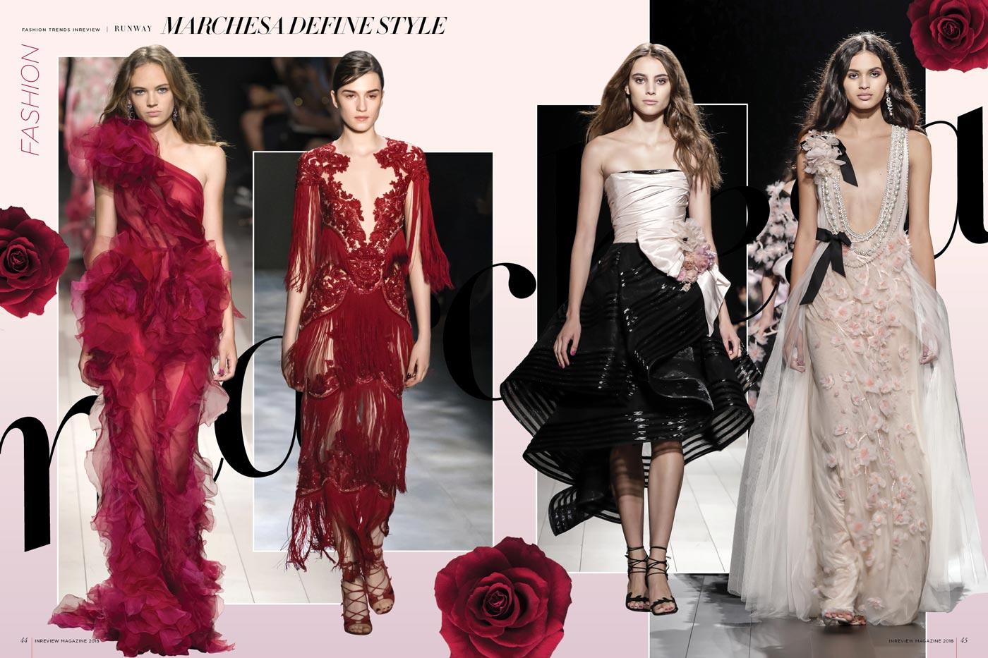 Marchesa Define Style In Review Magazine Fashion